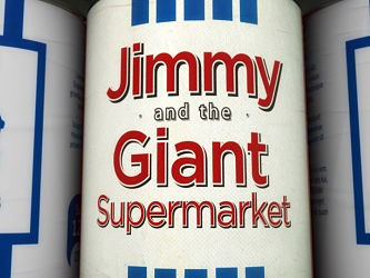 Jimmy and the Giant Supermarket (UK)