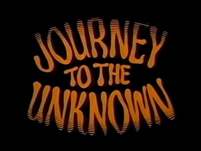 Journey to the Unknown (UK)
