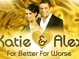 Katie and Alex: For Better For Worse (UK) tv show photo