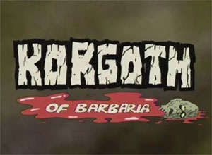 Korgoth of Barbaria tv show photo