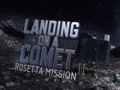 Landing On A Comet: Rosetta Mission (CA)