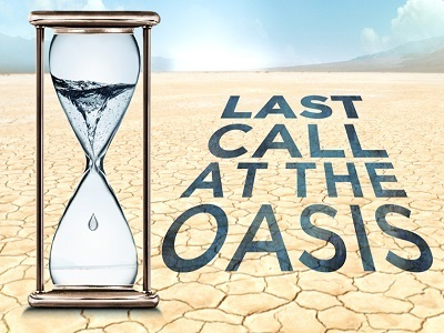 Last Call at the Oasis: The Crisis Now