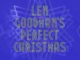 Len Goodman's Perfect Christmas (UK) tv show photo