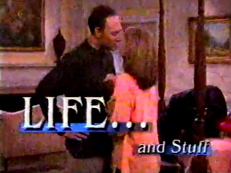 Life. . .and Stuff tv show photo