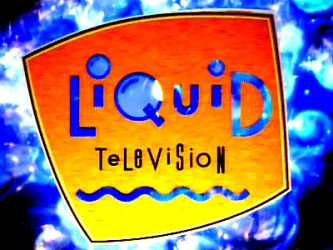 Liquid Television tv show photo