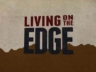 Living on the Edge