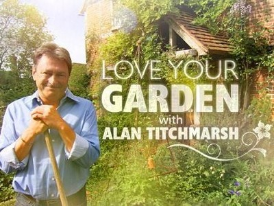 Love Your Garden with Alan Titchmarsh (UK)