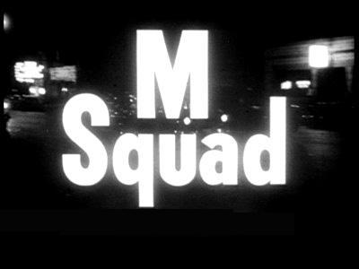 M Squad tv show photo