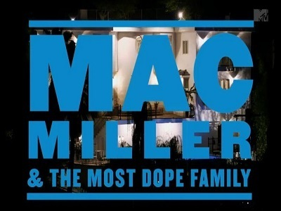 Mac Miller and the Most Dope Family tv show photo
