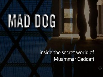 MAD DOG: Inside the Secret World of Muammar Gaddafi tv show photo