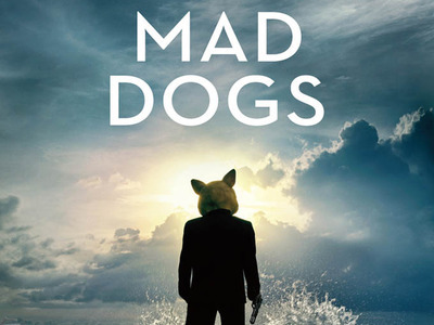 Mad Dogs tv show photo