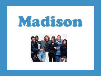 Madison (CA) tv show photo