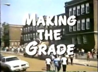 Making the Grade tv show photo