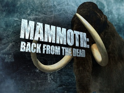 Mammoth: Back from the Dead