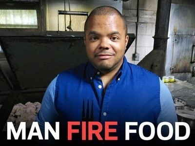 Man, Fire, Food tv show photo