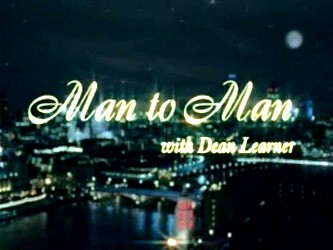 Man to Man with Dean Learner (UK)