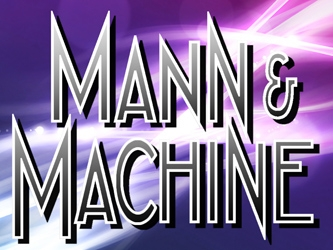 Mann & Machine tv show photo
