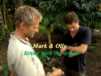 Mark & Olly: Living with the Tribes