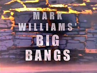 Mark Williams' Big Bangs (UK)