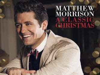 Matthew Morrison A Classic Christmas Live from the Bushnell