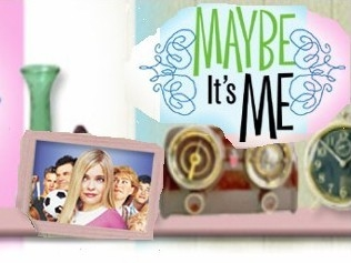 Maybe It's Me tv show photo