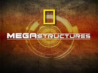 Megastructures tv show photo
