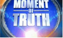 The Moment Of Truth tv show photo