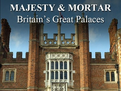 Mortar and Majesty: Britain's Great Palaces (UK)