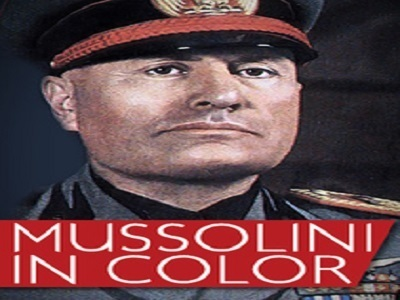 Mussolini in Color