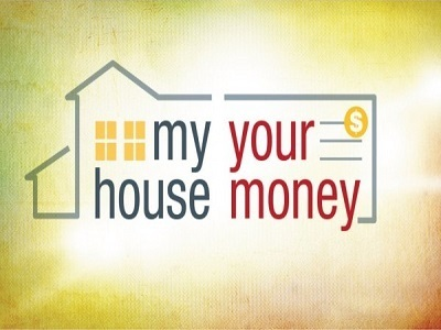 My House, Your Money (CA)