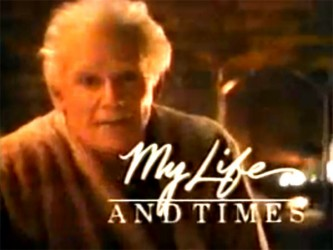 My Life and Times tv show photo