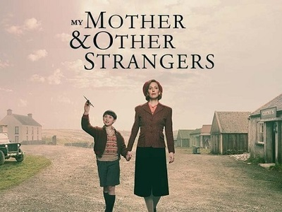 My Mother & Other Strangers tv show photo