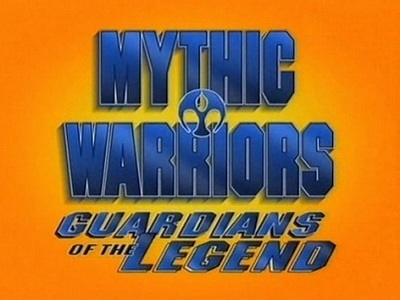 Mythic Warriors: Guardians of the Legend (CA)