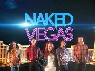 Naked Vegas tv show photo