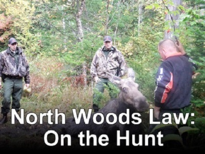 North Woods Law: On the Hunt