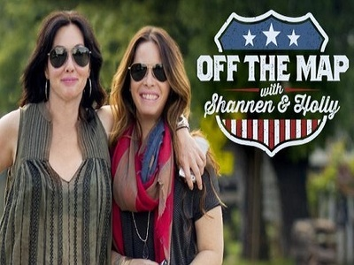 Off the Map with Shannen & Holly tv show photo
