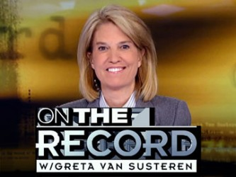 On The Record with Greta Van Susteren tv show photo