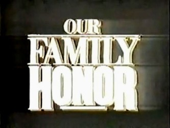 Our Family Honor tv show photo