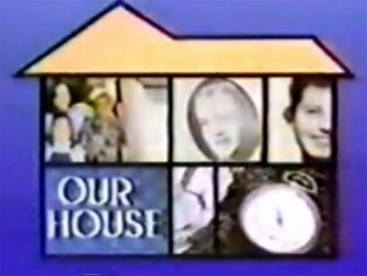 Our House tv show photo