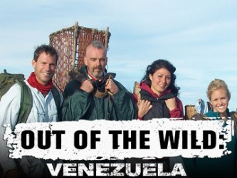 Out Of The Wild: Venezuela tv show photo