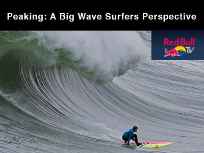 Peaking: A Big Wave Surfers Perspective