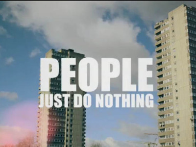 People Just Do Nothing (UK)