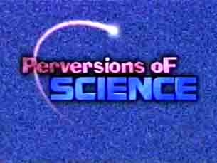 Perversions of Science tv show photo