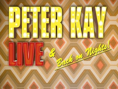 Peter Kay: Live and Back on Nights! (UK)
