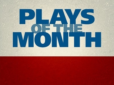 Plays of the Month