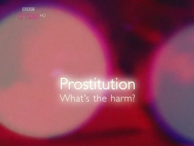 Prostitution: What's the Harm? (UK) tv show photo