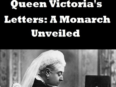 Queen Victoria's Letters: A Monarch Unveiled (UK)
