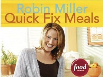 Quick Fix Meals with Robin Miller tv show photo