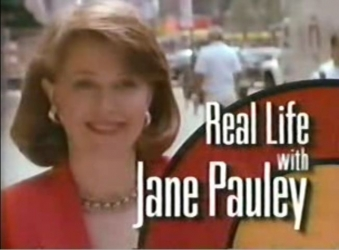 Real Life With Jane Pauley tv show photo