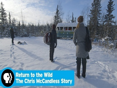 Return to the Wild -- The Chris McCandless Story
